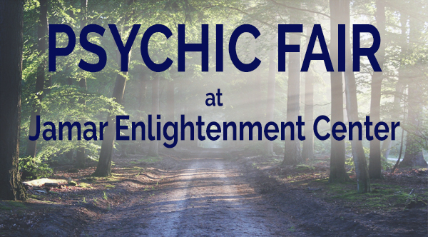 Psychic Fair at Jamar Enlightenment Center September 8th